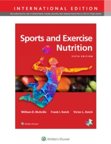 Sports and Exercise Nutrition, Hardback Book