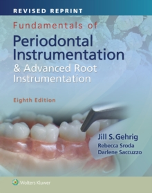 Fundamentals of Periodontal Instrumentation and Advanced Root Instrumentation, Spiral bound Book