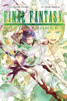 Final Fantasy Lost Stranger, Vol. 4, Paperback / softback Book