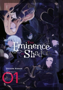 The Eminence in Shadow, Vol. 1 (light novel), Hardback Book