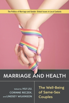 Marriage and Health : The Well-Being of Same-Sex Couples, PDF eBook