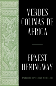 Verdes colinas de africa (Spanish Edition), EPUB eBook