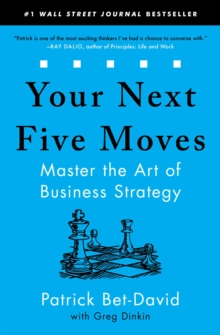 Your Next Five Moves : Master the Art of Business Strategy, EPUB eBook
