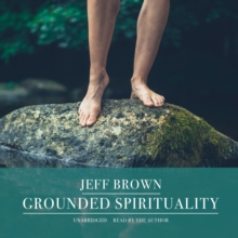 Grounded Spirituality, eAudiobook MP3 eaudioBook
