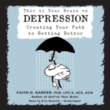 This Is Your Brain on Depression, eAudiobook MP3 eaudioBook