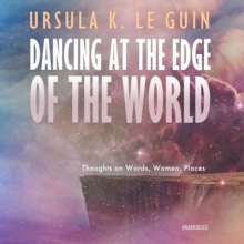 Dancing at the Edge of the World, eAudiobook MP3 eaudioBook