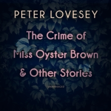 The Crime of Miss Oyster Brown, and Other Stories, eAudiobook MP3 eaudioBook