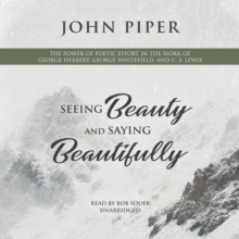 Seeing Beauty and Saying Beautifully, eAudiobook MP3 eaudioBook