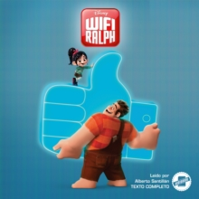 Wreck-It Ralph 2 (Spanish Edition), eAudiobook MP3 eaudioBook