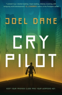 Cry Pilot, Paperback / softback Book