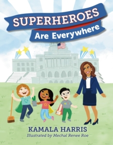 Superheroes Are Everywhere, Hardback Book