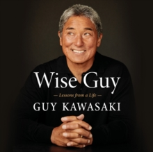 Wise Guy : Lessons from a Life, eAudiobook MP3 eaudioBook