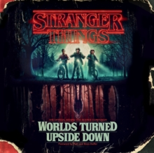Stranger Things: Worlds Turned Upside Down : The Official Behind-the-Scenes Companion, eAudiobook MP3 eaudioBook