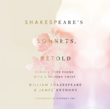 Shakespeare's Sonnets, Retold : Classic Love Poems with a Modern Twist, eAudiobook MP3 eaudioBook
