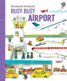 Richard Scarry's Busy Busy Airport, Board book Book
