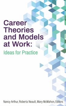 Career Theories and Models at Work : Ideas for Practice, EPUB eBook