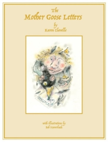 The Mother Goose Letters, Hardback Book