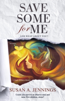 Save Some for Me : And what about you?, EPUB eBook