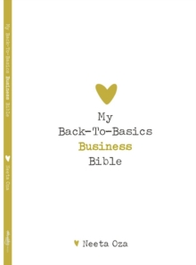 My Back To Basics Business Bible, Paperback / softback Book
