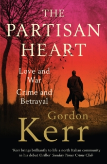 The Partisan Heart, Paperback / softback Book
