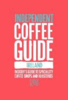 Ireland Independent Coffee Guide: No 3, Paperback / softback Book