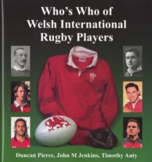 Who's Who of Welsh International Rugby Players, Hardback Book