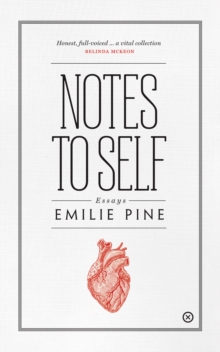 Notes to Self : Essays, EPUB eBook