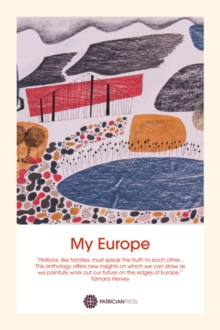 My Europe : An Anthology, Paperback Book