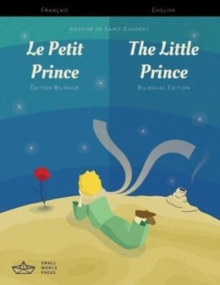 Le Petit Prince / The Little Prince French/English Bilingual Edition with Audio Download, Paperback Book