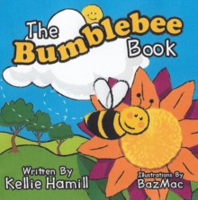 The Bumblebee Book, Paperback / softback Book