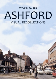 Ashford - Visual Recollections, Paperback Book