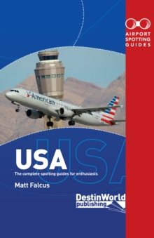 Airport Spotting Guides USA : (2nd Edition), Paperback Book