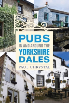 Pubs In & Around the Yorkshire Dales, Paperback / softback Book