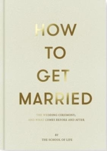 How to Get Married, Hardback Book