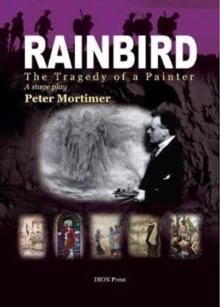 Rainbird : The Tragedy of a Painter, Paperback Book