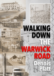 Walking Down the Warwick Road, Paperback Book