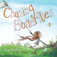 Chasing Butterflies, Paperback Book