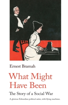 What Might Have Been : The Story of a Social War, Paperback Book