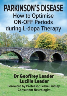 PARKINSON'S DISEASE : How to Optimise ON-OFF Periods during L-dopa Therapy, Paperback / softback Book
