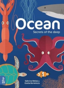 Ocean : Secrets of the Deep, Hardback Book
