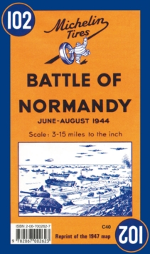 Battle of Normandy - Michelin Historical Map 102 : Map, Sheet map Book