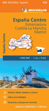 Extremadura, Castilla La Mancha, Madrid - Michelin Regional Map 576 : Map, Sheet map Book