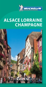 Green Guide Alsace-Lorraine-Champagne, Paperback Book
