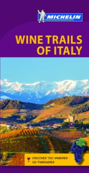 Green Guide Wine Trails of Italy, Paperback Book