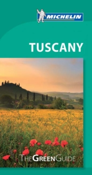 Tuscany - Michelin Green Guide : The Green Guide, Paperback / softback Book