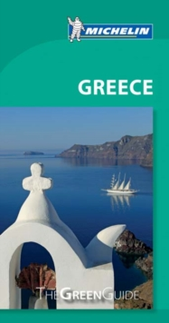 Greece - Michelin Green Guide : The Green Guide, Paperback / softback Book