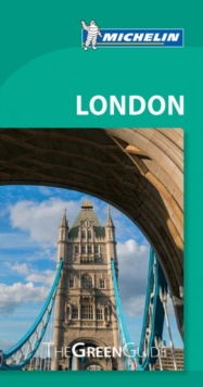 London - Michelin Green Guide : The Green Guide, Paperback Book