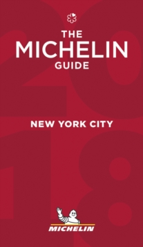 New York - The MICHELIN Guide 2018, Paperback Book