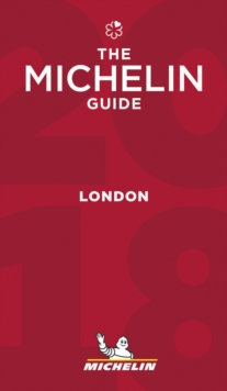 Michelin Guide London 2018 : Restaurants & Hotels, Paperback Book