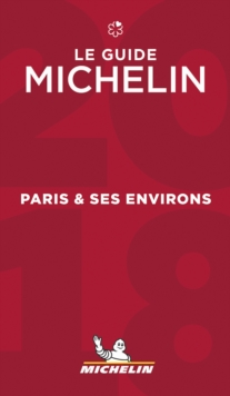 Paris & ses environs - The MICHELIN guide 2018, Paperback / softback Book